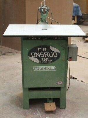 C.r. Onsrud Inverted Pin Router Model 2003 Woodworking Machinery