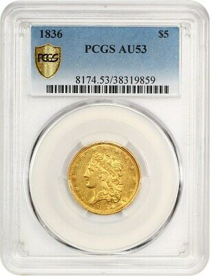 1836 $5 PCGS AU53 - Early Half Eagle - Gold Coin - Great Type Coin