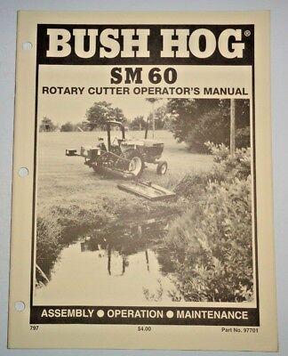 Bush Hog Sm 60 Rotary Mower Cutter Operators Maintenance Assembly Manual