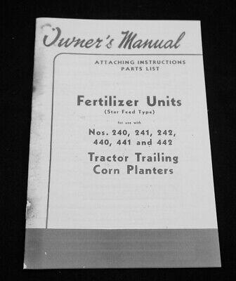 Ih International Mccormick 240 241 242 440 441 442 Planter Fertilizer Manual