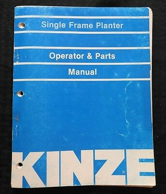 Kinze 30 36 38 40 Single Frame Planter Operator Parts Catalog Manual Nice