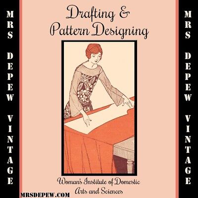 Drafting and Designing Sewing Patterns by the Woman's Institute 1920s on CD