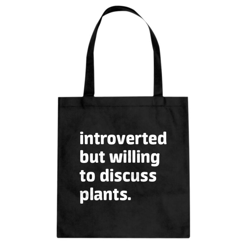 Introverted But Willing to Discuss Plants Cotton Canvas Tote Bag #4042