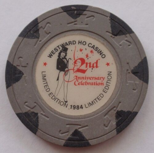 Las Vegas CHIP WESTWARD HO Casino - 2nd ANNIVERSARY 1984 Limited Edition UNCIRC