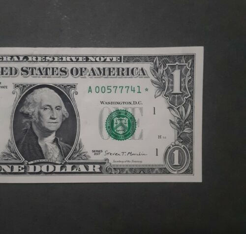 Low Serial 2017 1 Federal Reserve Replacement Star Note A 00577741  - $7.00