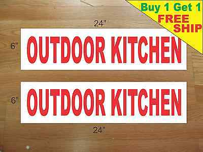 "OUTDOOR KITCHEN 6""x24"" REAL ESTATE RIDER SIGNS Buy 1 Get 1 FREE 2 Sided Plastic"