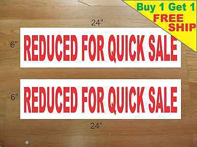 Reduced For Quick Sale 6x24 Real Estate Rider Signs Buy 1 Get 1 Free 2 Sided