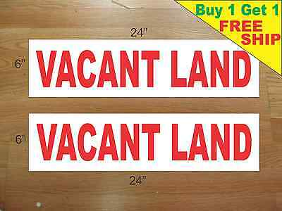 Vacant Land 6x24 Real Estate Rider Signs Buy 1 Get 1 Free 2 Sided Plastic