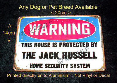 JACK RUSSELL WARNING THIS HOUSE IS PROTECTED Ali metal Sign and Any other dog