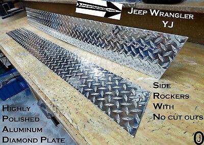 Jeep Wrangler YJ Aluminum Diamond Plate Rocker Panel set no cut outs  6'' Tall Cut Aluminum Diamond Plate