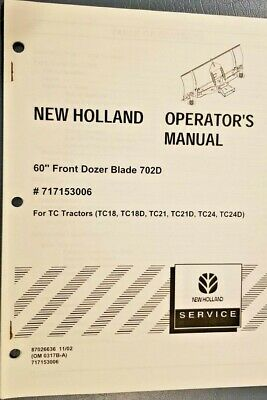 New Holland 702d 60 Front Dozer Blade Operator Manual