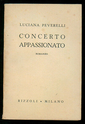 PEVERELLI LUCIANA CONCERTO APPASSIONATO RIZZOLI 1944 II° EDIZ.