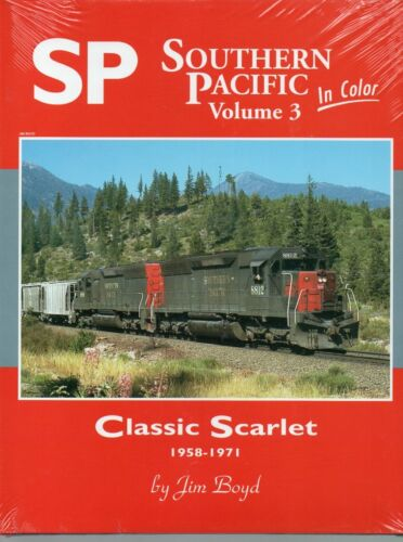 Southern Pacific in Color, Vol. 3: Classic Scarlet 1958-1971