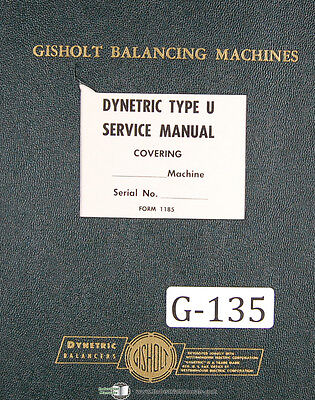 Gisholt 2u 4u 6u Dynetric Balancing Machine Operations Maintenance Manual