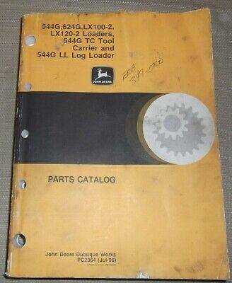 John Deere 544g 624g Lx100-2 Lx120-2 Loader Parts Manual Book Catalog Pc-2364
