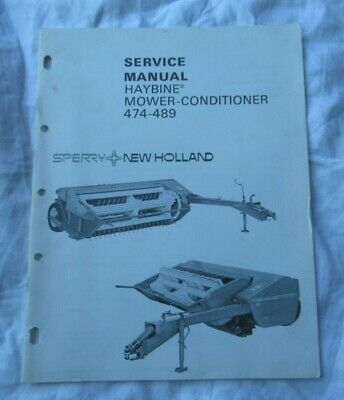 New Holland 474 489 Haybine Mower-conditioner Service Manual Factory Original