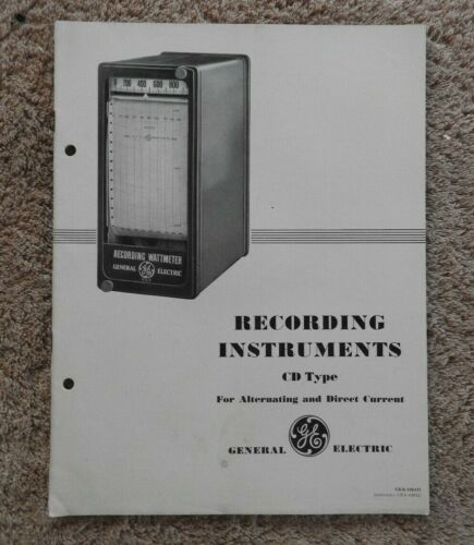 "1930s GENERAL ELECTRIC ""CD WATTMETER WATTHOUR RECORDING INSTRUMENTS"" ENGINEERING"