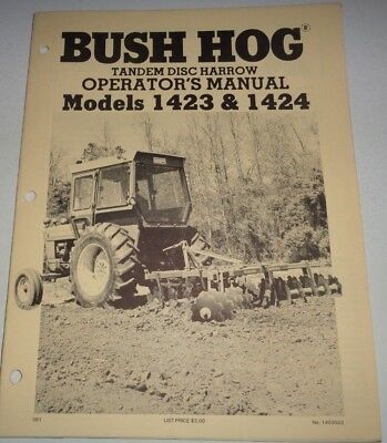 Bush Hog 1423 1424 Tandem Disc Harrow Operators Owners Manual