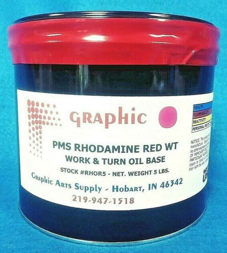 GRAPHIC PMS RHODAMINE RED  WORK & TURN OIL BASE INK 5 Lbs. NEW