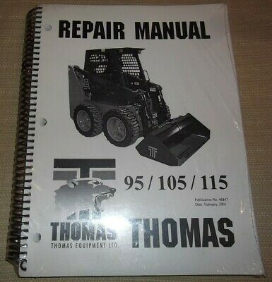 Thomas 95 105 115 Skid Steer Loader Service Shop Repair Workshop Manual 46847