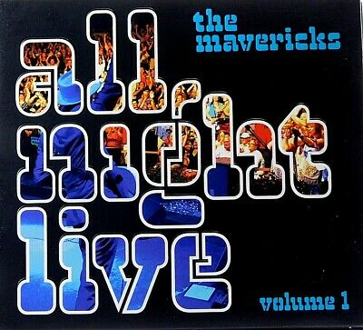 All Night Live By The Mavericks Volume 1 CD Music Compact Disk Disc