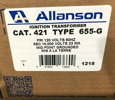 Allanson 421-655 G 120v Pri 10000v Secondary Ignition Transformer Powerflame