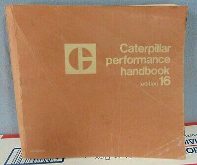 Vintage Caterpillar Performance Handbook Edition 16 Used Original