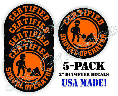 5x Certified Shovel Operator Funny Hard Hat Stickers Safety Helmet Decals