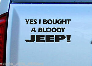 Funny Car 4x4 JEEP Stickers BOUGHT CJ Grand CHEROKEE WRANGLER Spare Wheels Parts