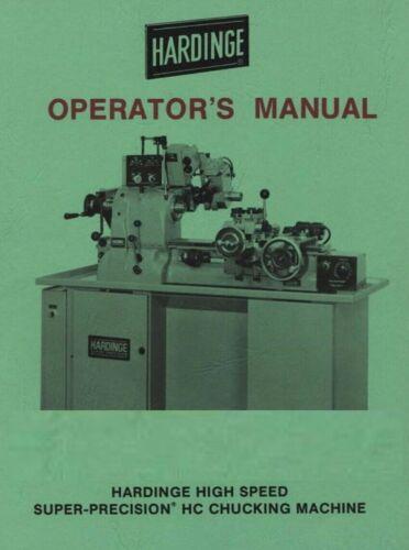Hardinge Hight Speed Super-Precision HC Chucking Machine Operator