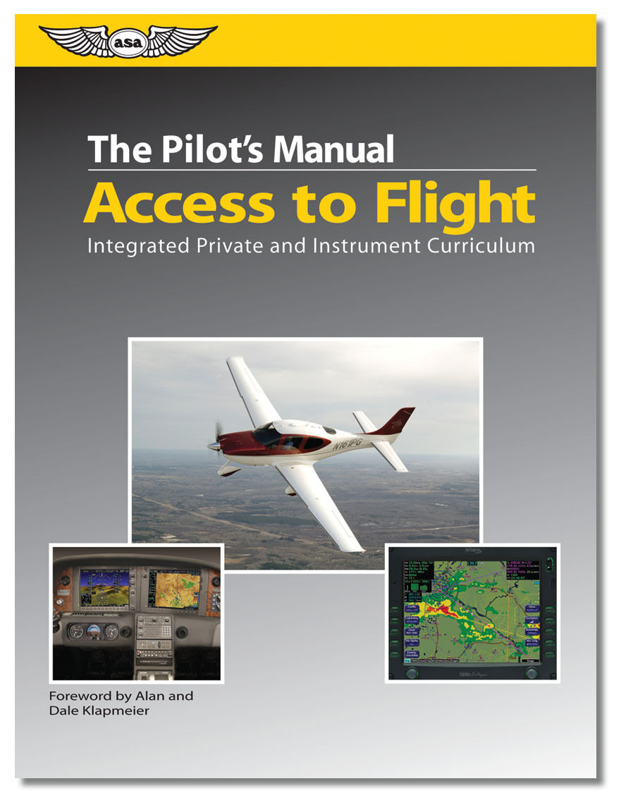 The Pilot's Manual Access to Flight Private/Instrument ISBN 978-1-56027-734-7