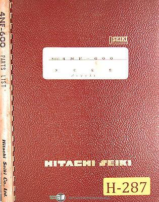 Hitachi Seiki 4nf-600 Bed Cnc Turning Center Parts List Manual Year 1981