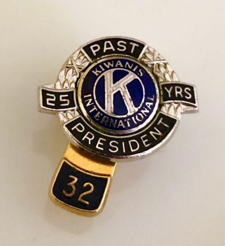 Vintage KIWANIS California 25 YEARS Member PAST PRESIDENT Pin