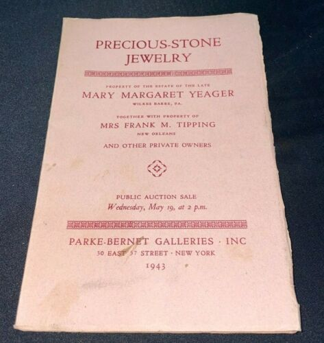 Precious Stone Jewelry 1943 Parke-Bernet Auction Catalog ~ Mary Margaret Yeager