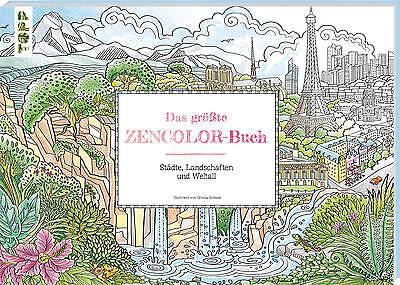 Das größte Zencolor-Buch (Ausmalbuch für Erwachsene), Ursula Schwab