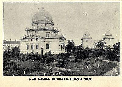 Die Kaiserliche Sternwarte in Straßburg Elsaß Historische Memorabile von 1913
