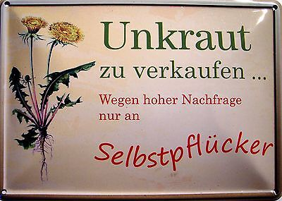 Unkraut verkaufen Funschild Fun Schild Blechpostkarte Blechschild 10,5 x 14,8 cm
