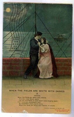 """SAILOR & LOVER 1910,"""" WHEN THE FIELDS ARE WHITE WITH DAISIES"""" SONG POSTCARD"""