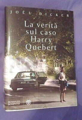 Joel Dicker - La verità sul caso Harry Quebert - Bompiani 2017 R