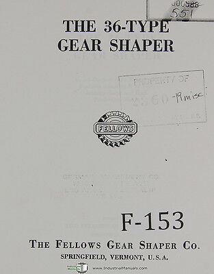 Fellows 36-type Gear Shaper Machine Operations Manual Year 1953