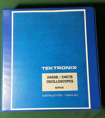 Tektronix 2465b 2467b Service Manual 11x17 Foldouts Hard Cover 3 Ring Binder