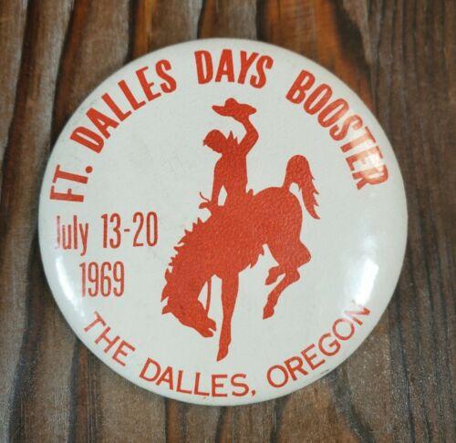 Vintage 1969 Fort Dalles Day Booster Rodeo Button Pin The Dalles Oregon Souvenir