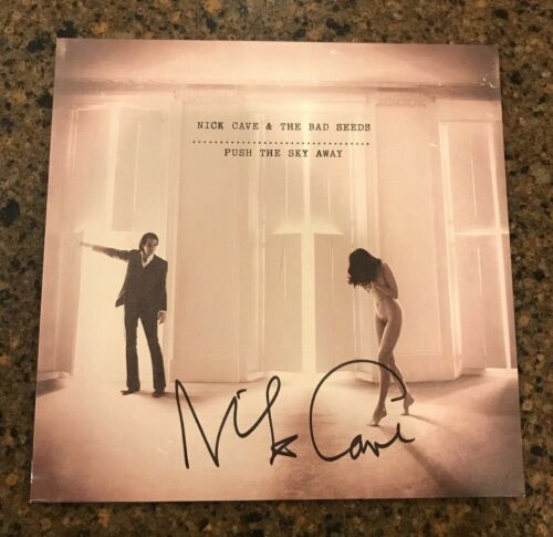 * NICK CAVE * signed vinyl album * PUSH THE SKY AWAY * THE BAD SEEDS * PROOF * 1