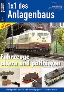 Eisenbahn Journal - Fahrzeuge altern und patinieren - 1x1 des Anlagenbaus 2-2016