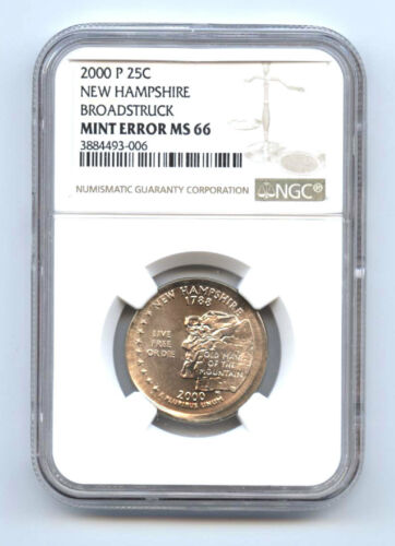 2000-P -NEW HAMPSHIRE QUARTER (25C) BROADSTRUCK-NGC- MS66 -RARE-MINT ERROR-