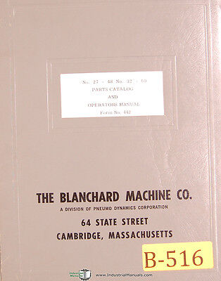 Blanchard 27 - 48 And 32 - 60 Grinders Parts And Operations Manual