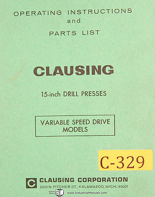 Clausing 15 Drill Presses Variable Speed Drive Instruct Parts Manual 1968