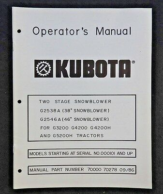 Kubota G3200 G4200 G4200h G5200h Tractor 38 46 2-stage Snowblower Owners Manual