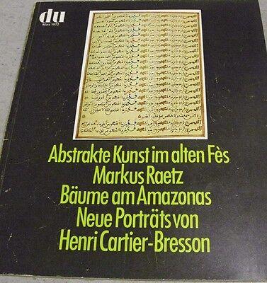 du 373 19 Künstlerporträts von Henri Cartier-Bresson KUNST in Fès pp. 3/1972 kt.