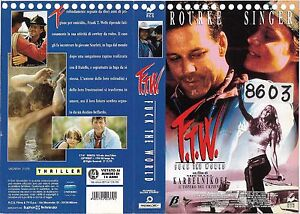 F-T-W-FUCK-THE-WORLD-1994-vhs-ex-noleggio-THRILLER